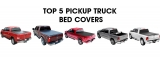 👍 PICKUP TRUCK BED COVERS — THE BEST OPTIONS