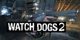 Watch Dog 2 Looking More Alive Now